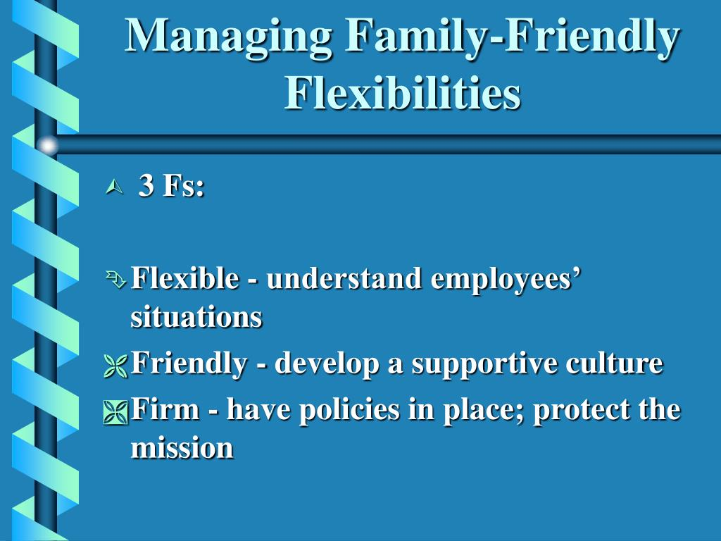 Managing Family-Friendly Flexibilities