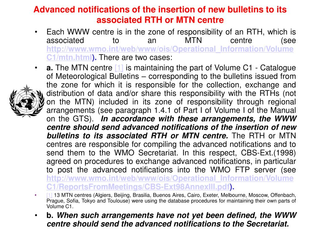 Advanced notifications of the insertion of new bulletins to its associated RTH or MTN centre