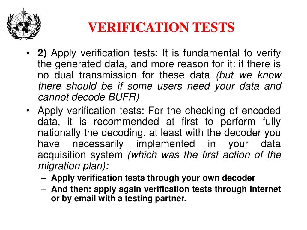 VERIFICATION TESTS