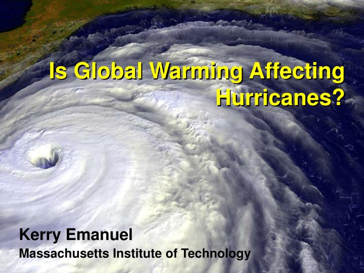 Is global warming affecting hurricanes l.jpg