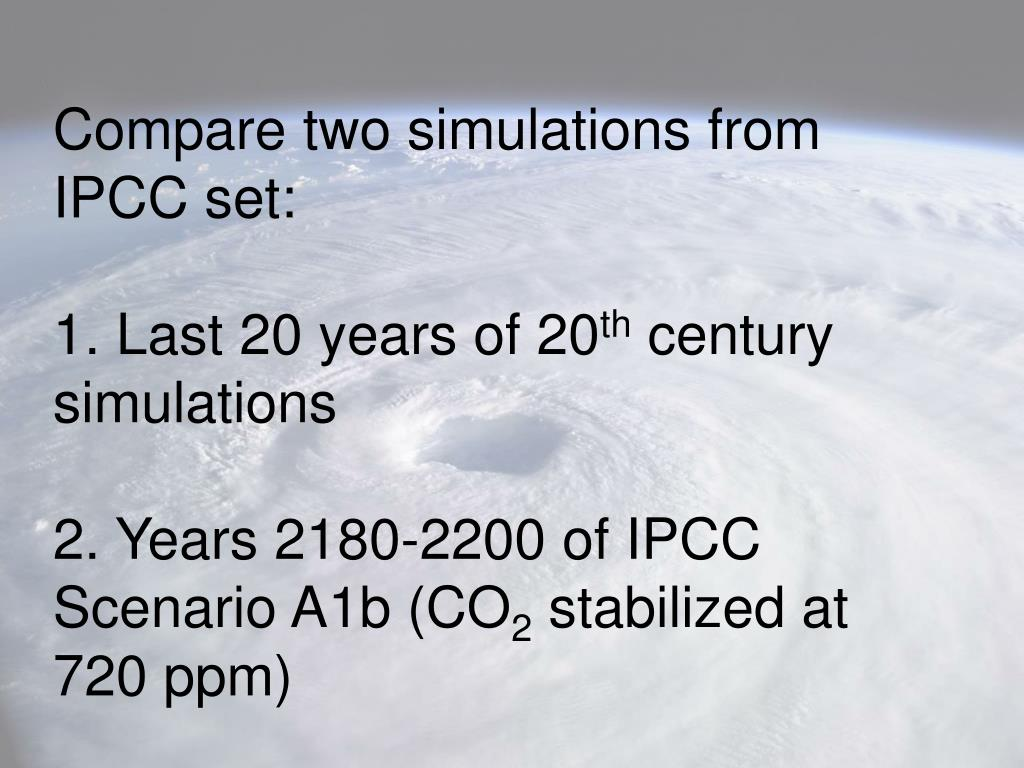 Compare two simulations from IPCC set: