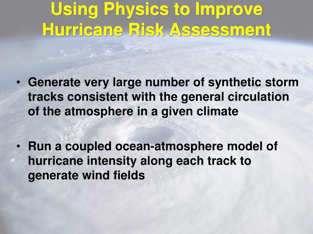 Using Physics to Improve Hurricane Risk Assessment