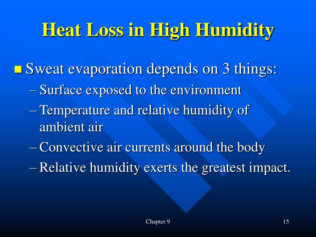 Heat Loss in High Humidity