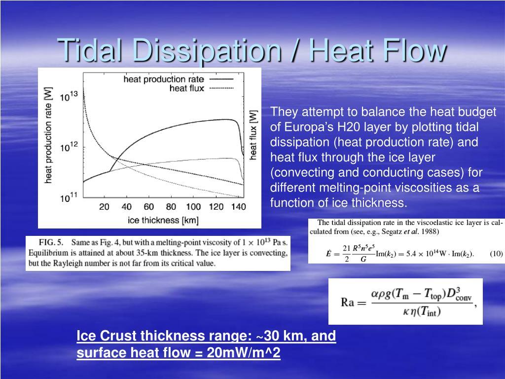 Tidal Dissipation / Heat Flow