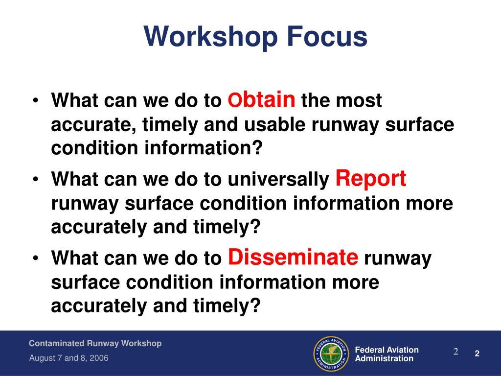 Workshop Focus