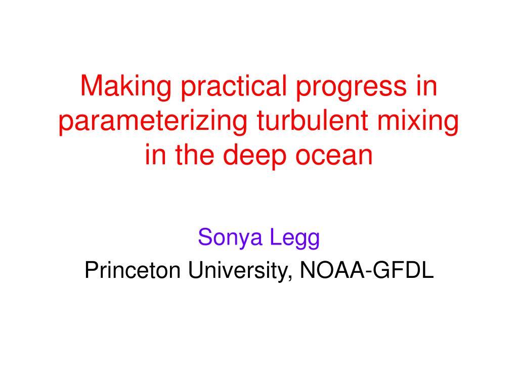 Making practical progress in parameterizing turbulent mixing in the deep ocean