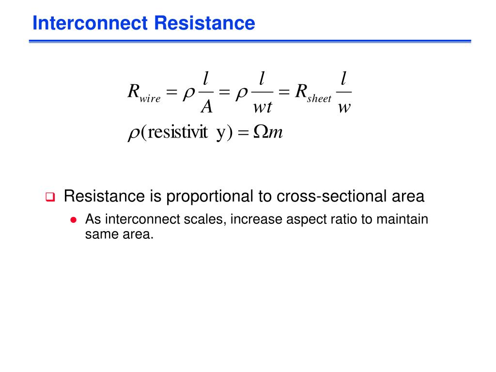 Interconnect Resistance