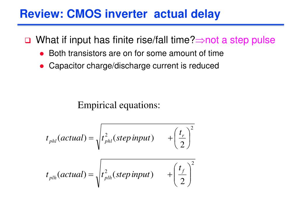 Review: CMOS inverter  actual delay