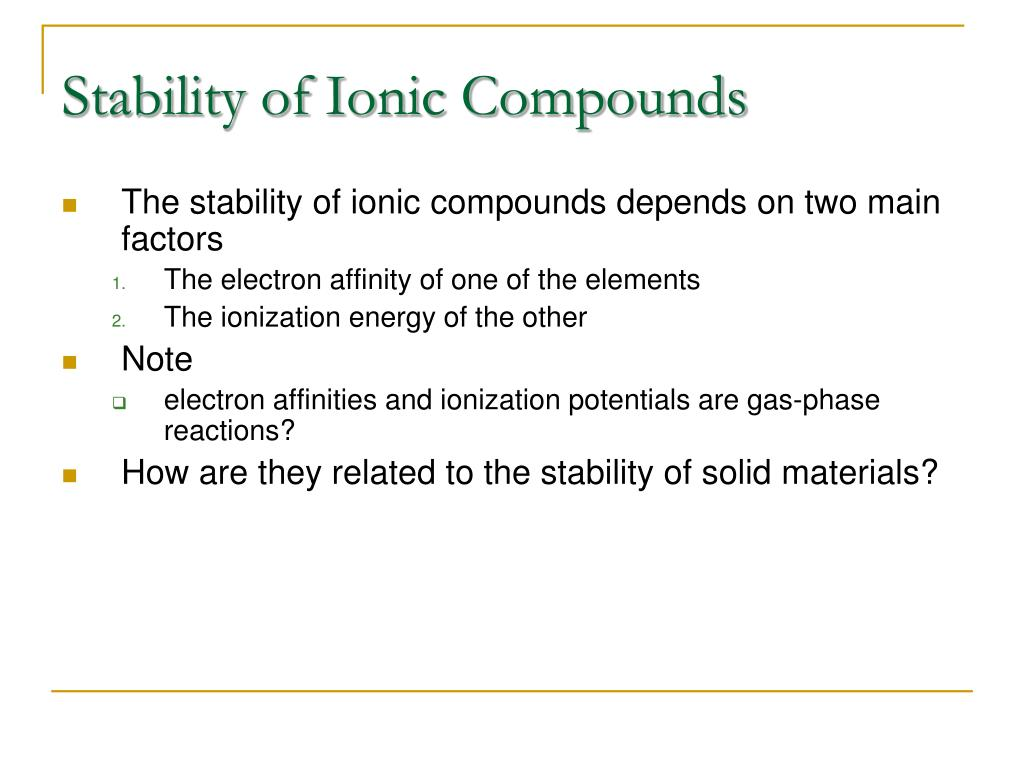 Stability of Ionic Compounds