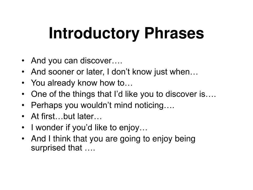 Introductory Phrases