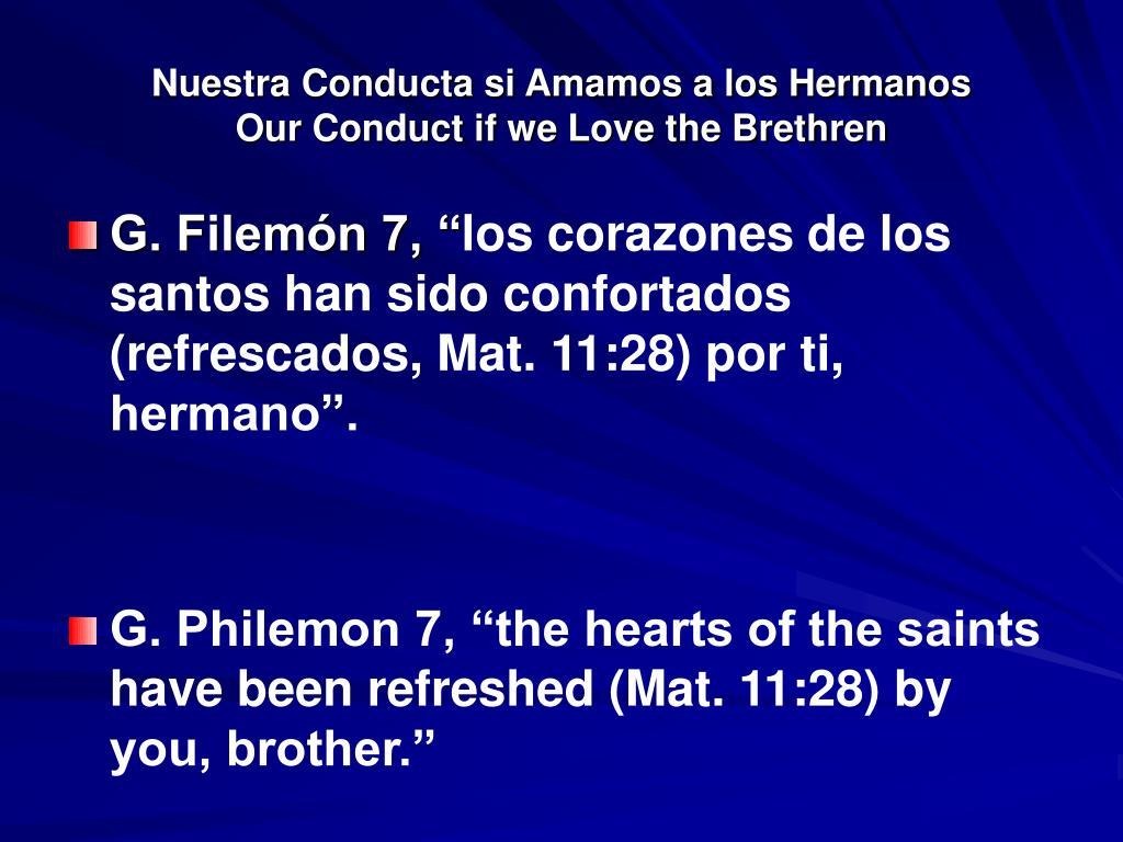 Nuestra Conducta si Amamos a los Hermanos                 Our Conduct if we Love the Brethren