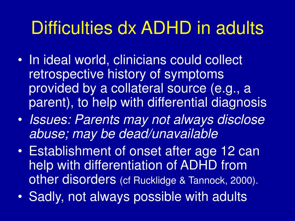 Difficulties dx ADHD in adults