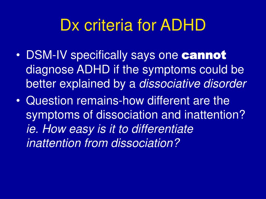 Dx criteria for ADHD
