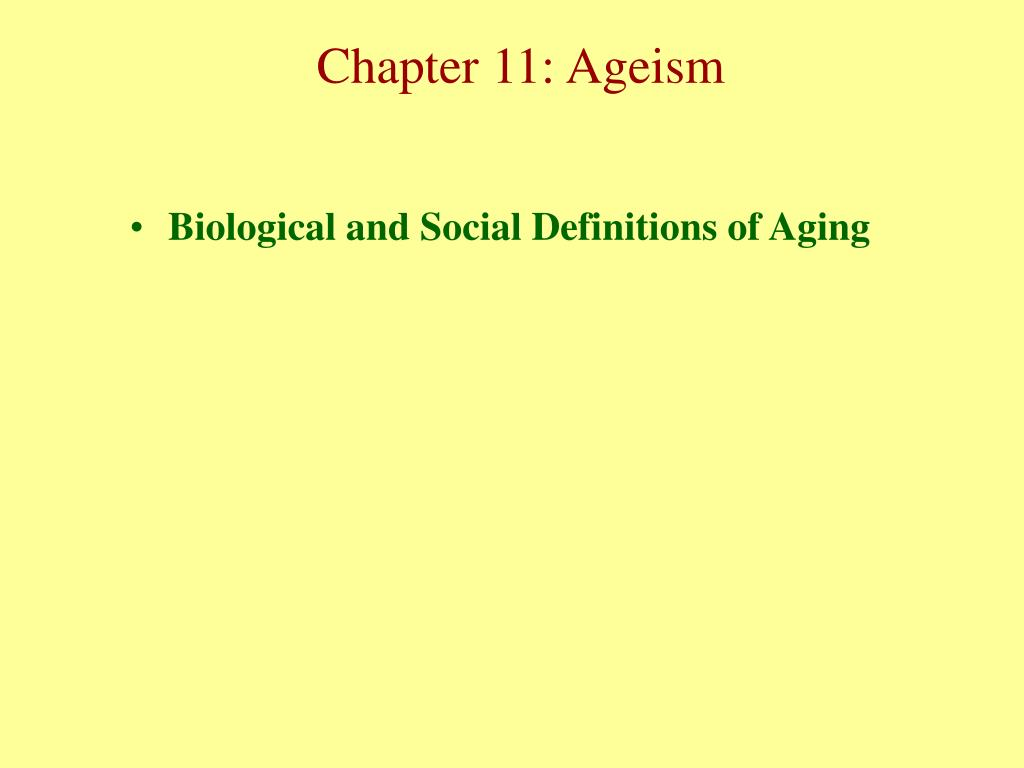 Biological and Social Definitions of Aging