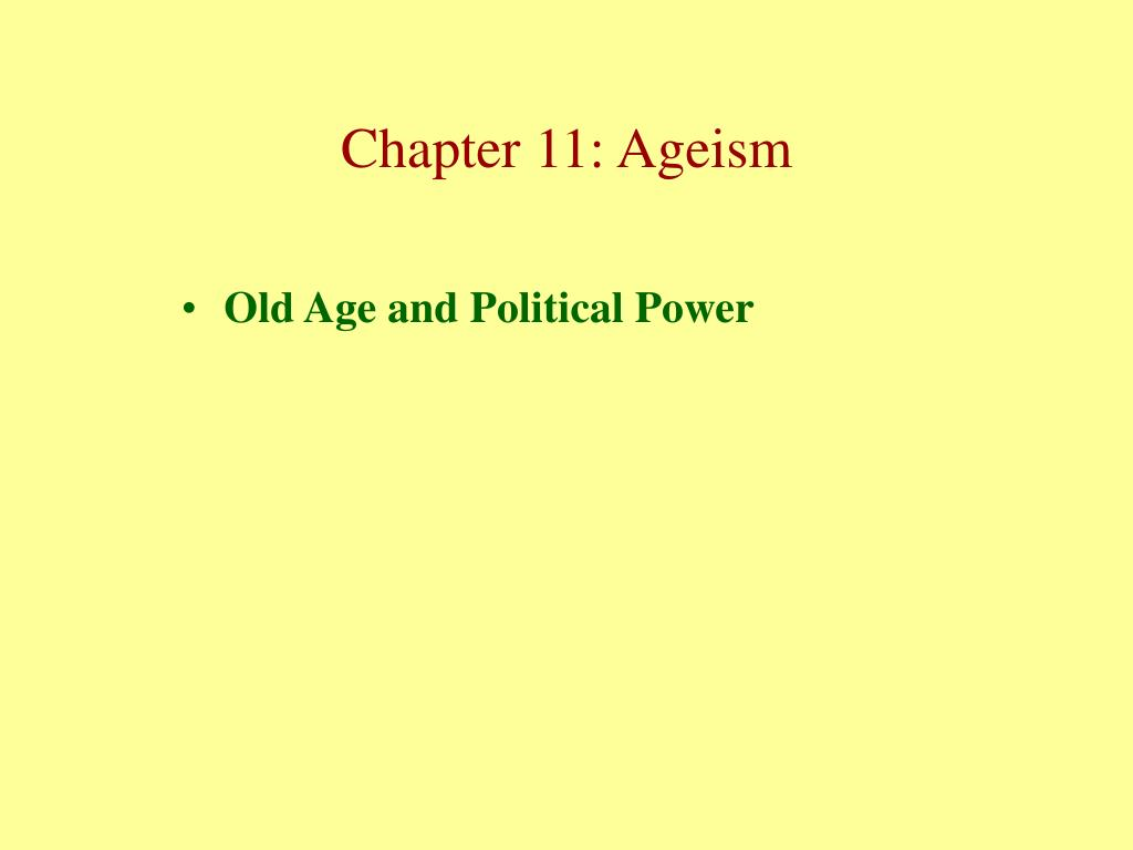 Old Age and Political Power