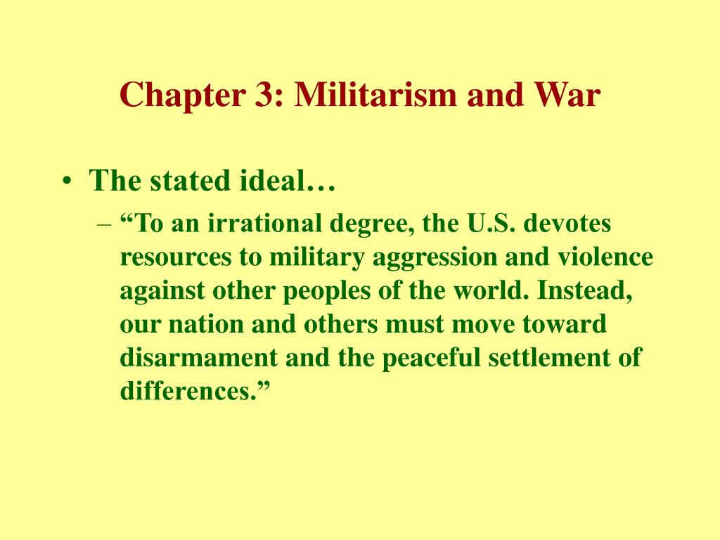 Chapter 3: Militarism and War