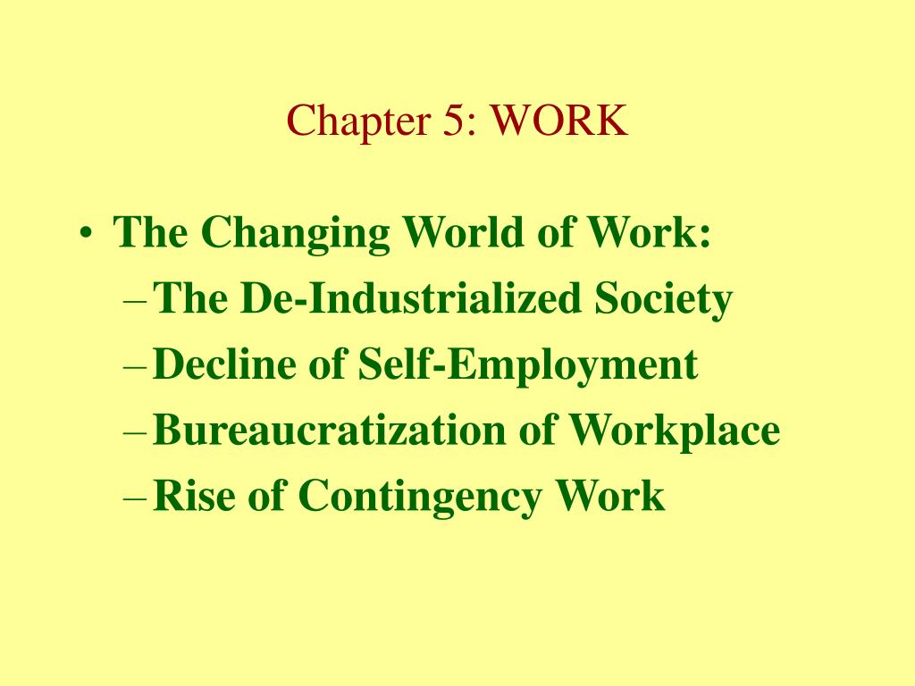 The Changing World of Work: