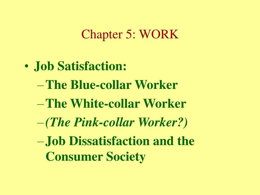 Job Satisfaction: