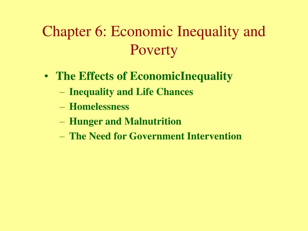 The Effects of EconomicInequality