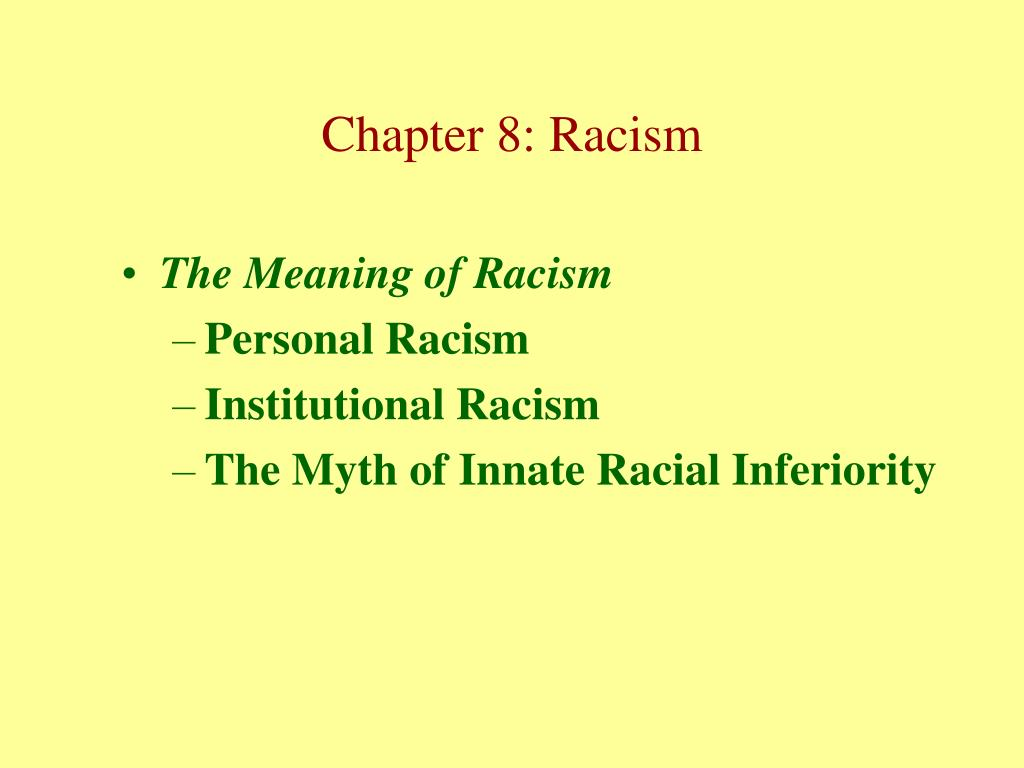 The Meaning of Racism