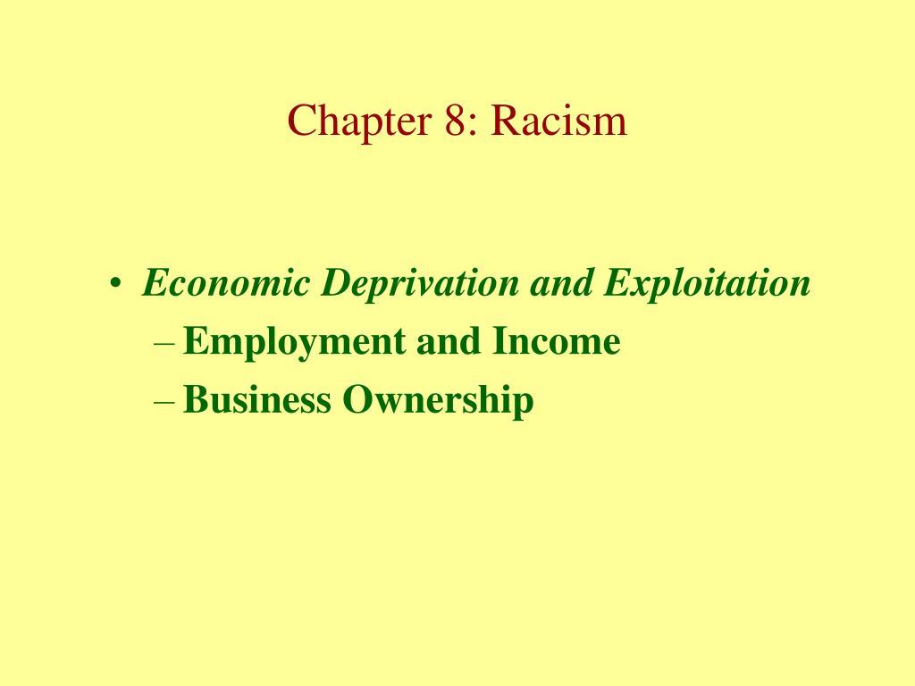 Economic Deprivation and Exploitation