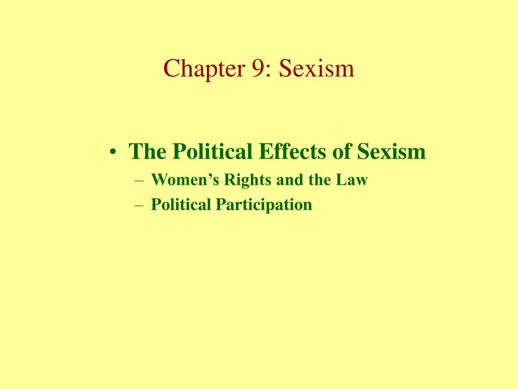 The Political Effects of Sexism