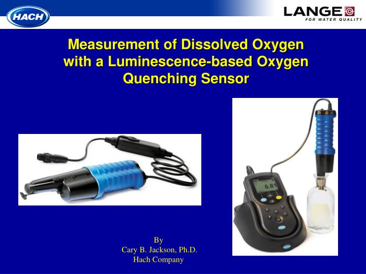 Measurement of dissolved oxygen with a luminescence based oxygen quenching sensor l.jpg
