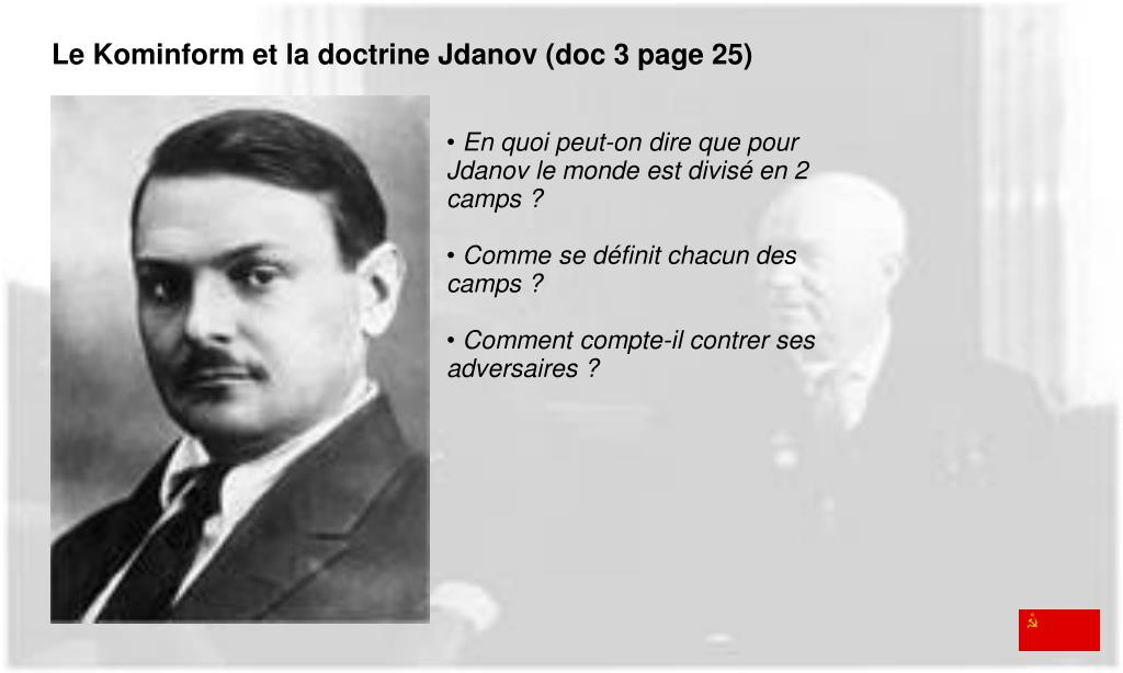Le Kominform et la doctrine Jdanov (doc 3 page 25)