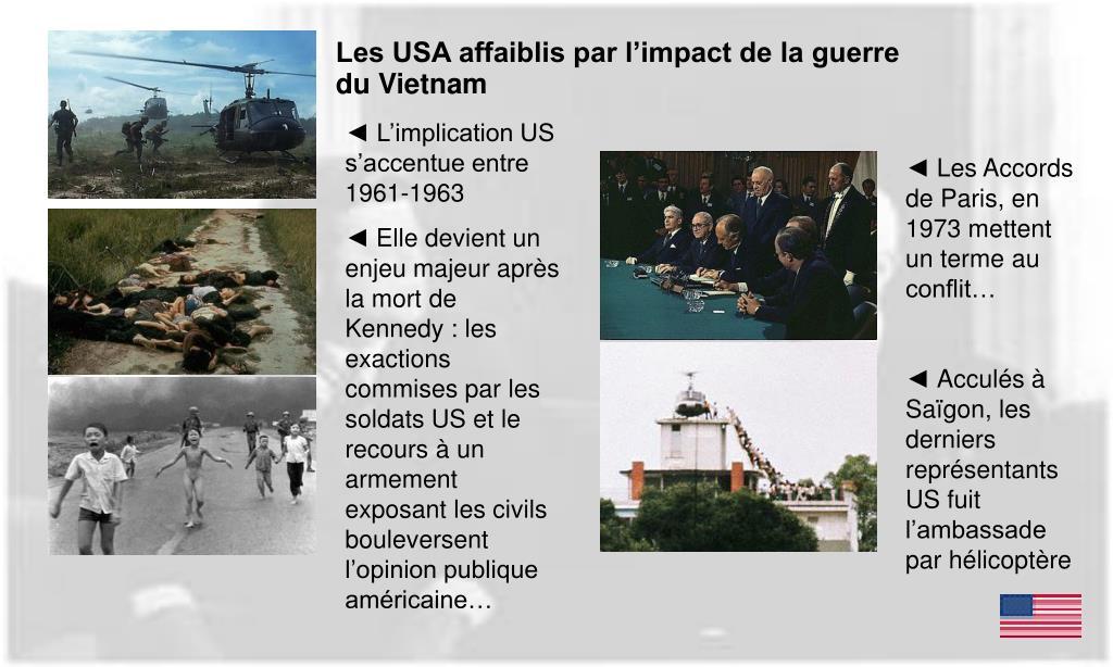 Les USA affaiblis par l'impact de la guerre du Vietnam