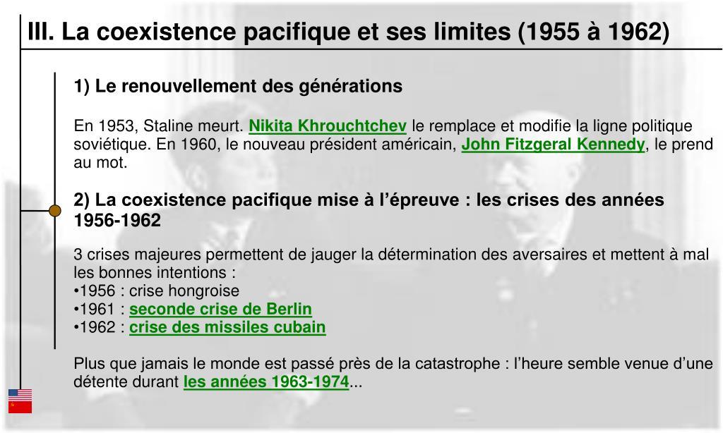 III. La coexistence pacifique et ses limites (1955 à 1962)