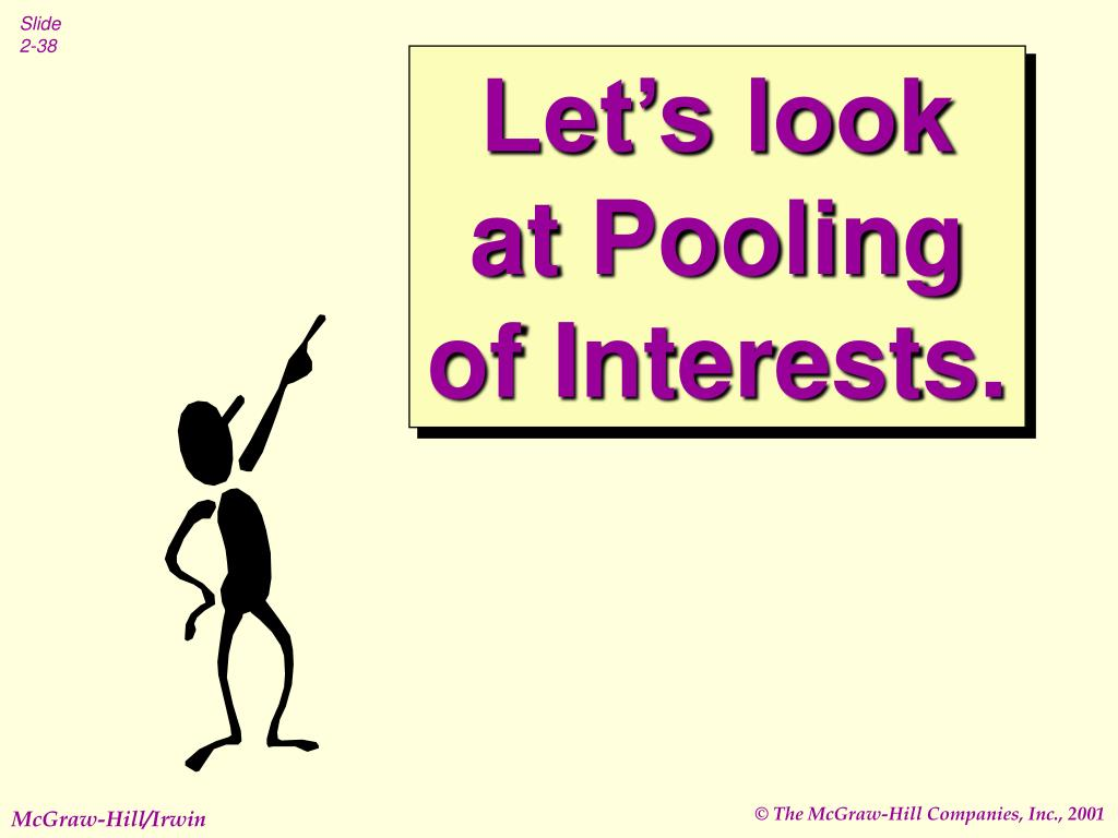 Let's look at Pooling of Interests.