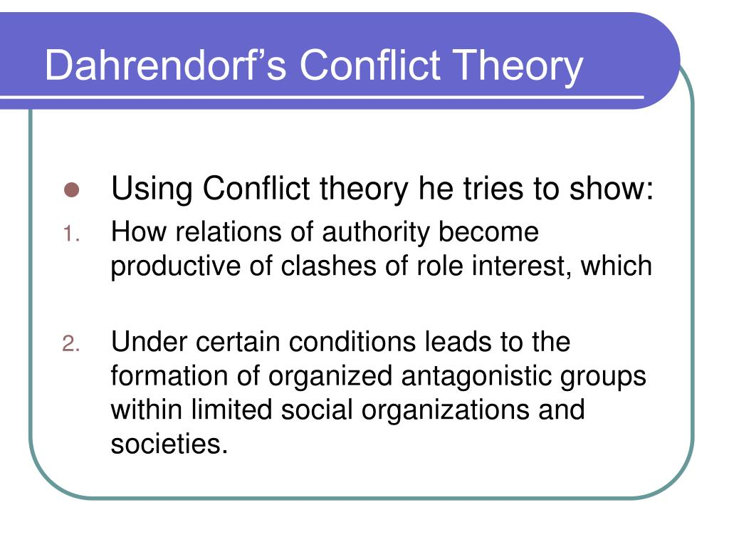 conflict theories Using conflict theory will educate students about how, under what conditions, and why conflict erupts, and how it can be managed it is a unique classroom book.
