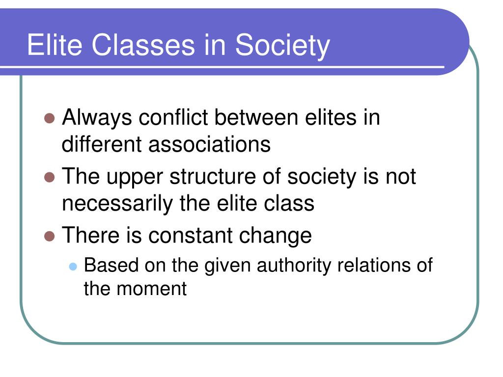 Elite Classes in Society