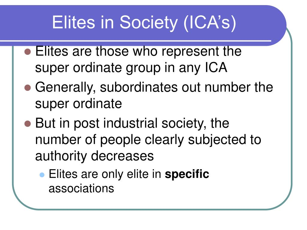 Elites in Society (ICA's)
