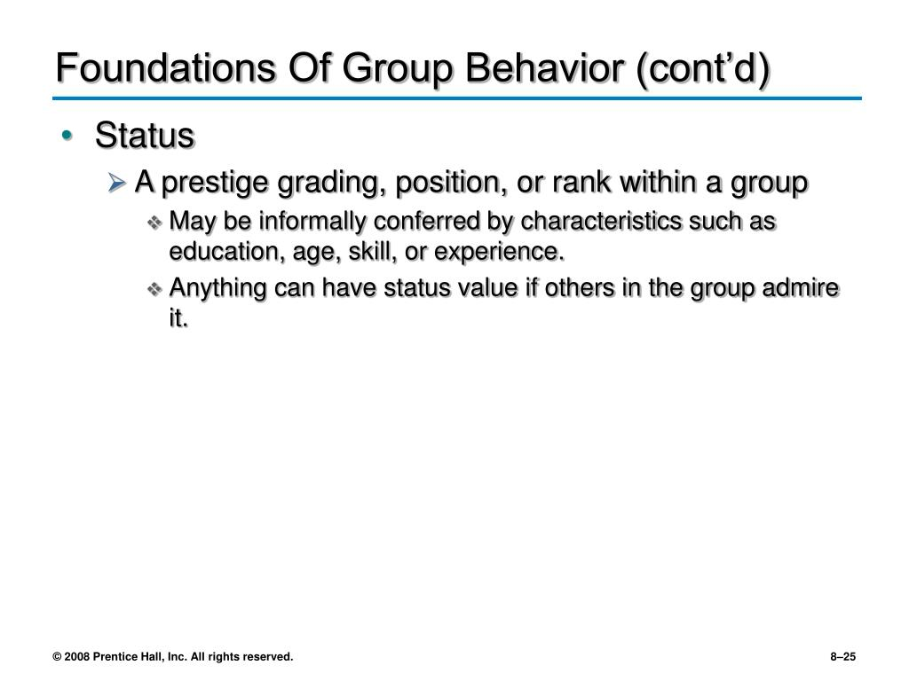 Foundations Of Group Behavior (cont'd)
