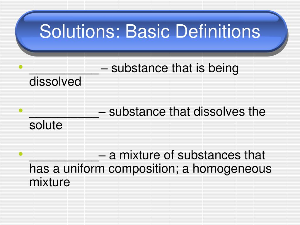 Solutions: Basic Definitions
