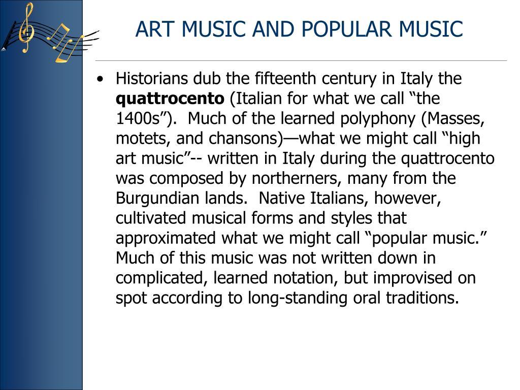 ART MUSIC AND POPULAR MUSIC