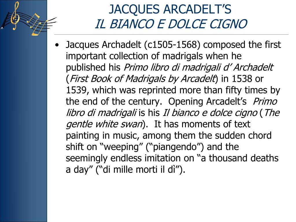 JACQUES ARCADELT'S