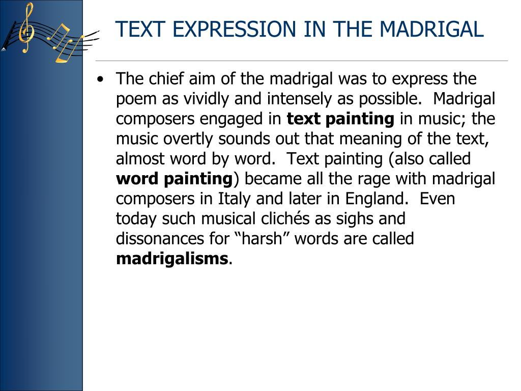TEXT EXPRESSION IN THE MADRIGAL