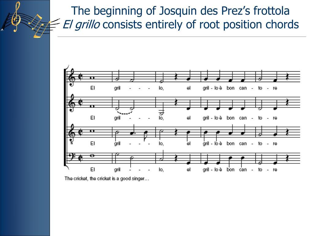 The beginning of Josquin des Prez's frottola