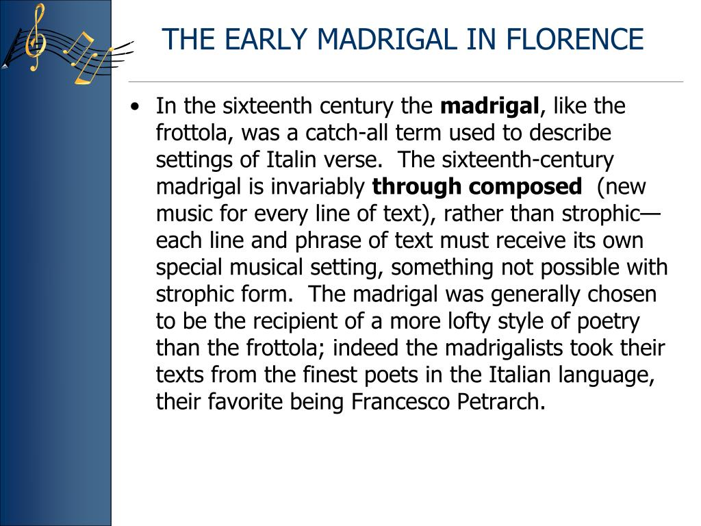 THE EARLY MADRIGAL IN FLORENCE