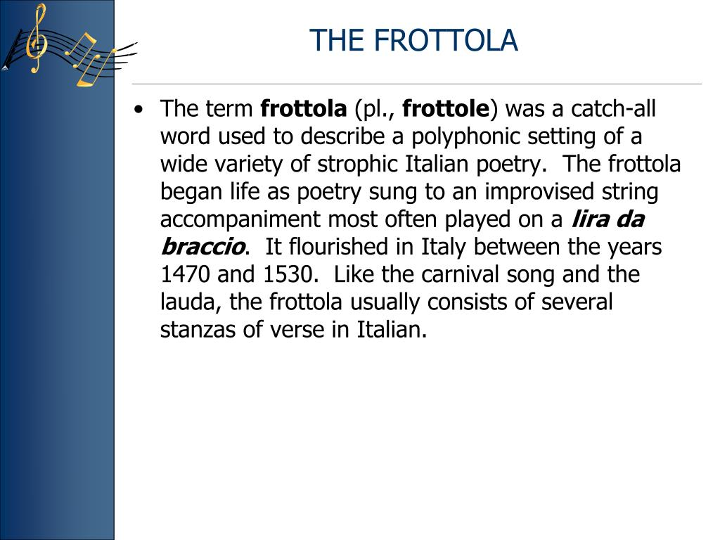 THE FROTTOLA
