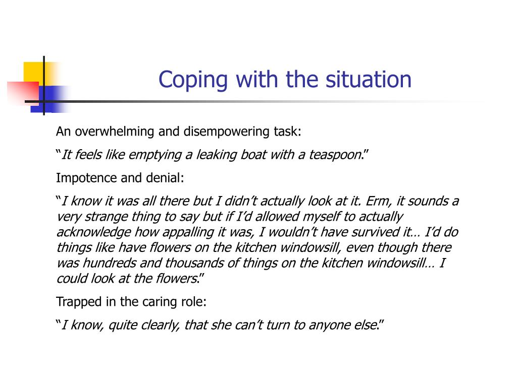 Coping with the situation