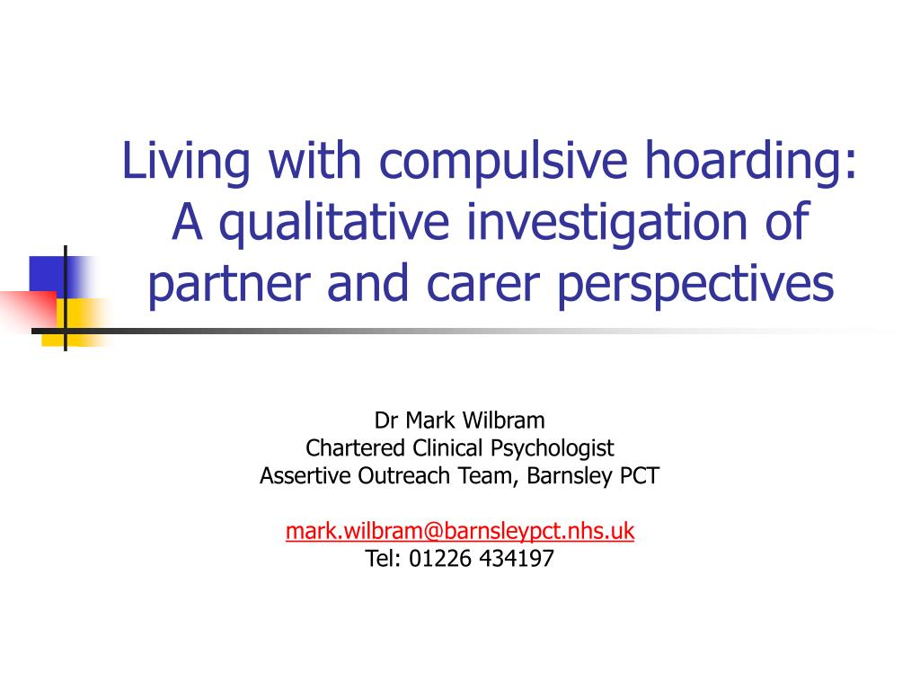 Living with compulsive hoarding: A qualitative investigation of partner and carer perspectives