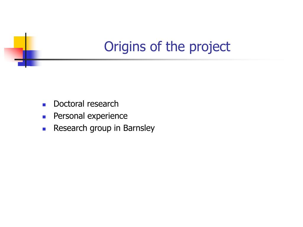 Origins of the project