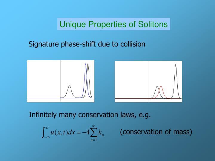 Unique Properties of Solitons