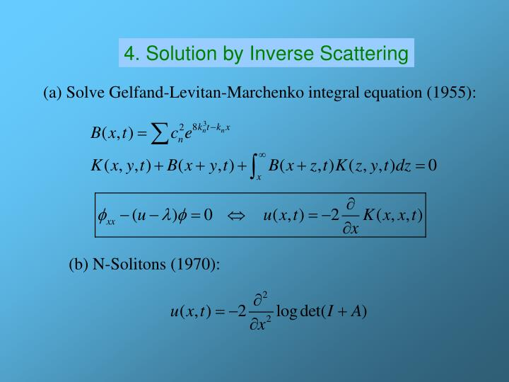 4. Solution by Inverse Scattering
