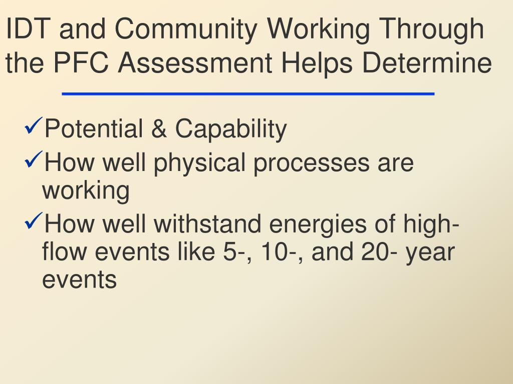 IDT and Community Working Through the PFC Assessment Helps Determine