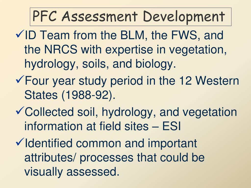 PFC Assessment Development