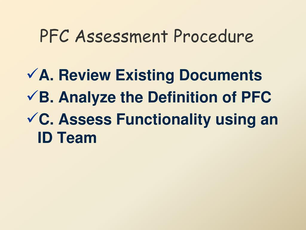 PFC Assessment Procedure